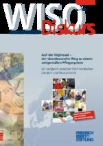 Auf der Highroad - der skandinavische Weg zu einem zeitgemäßen Pflegesystem