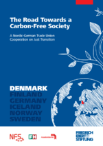 The road towards a carbon-free society - A Nordic-German trade union cooperation on just transition. Denmark