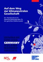 Auf dem Weg zur klimaneutralen Gesellschaft - Eine Nordisch-Deutsche Gewerkschaftskooperation für den gerechten Strukturwandel. Germany
