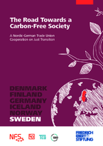 The road towards a carbon-free society - A Nordic-German trade union cooperation on just transition. Sweden