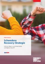 Schwedens Recovery-Strategie